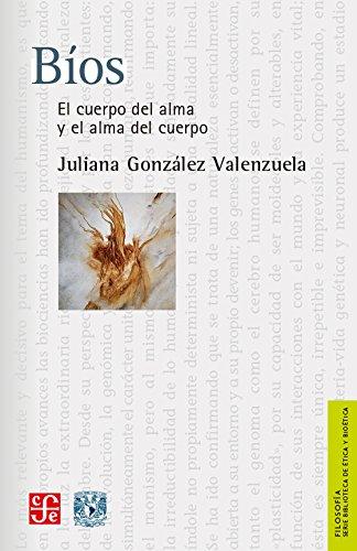 Bíos. El cuerpo del alma y el alma del cuerpo (Filosofia) (Spanish Edition) PDF