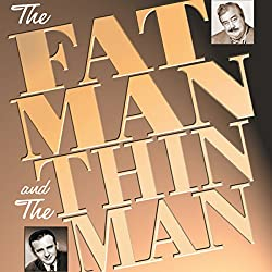The Fat Man and the Thin Man