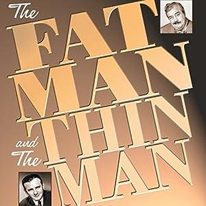 The Fat Man and the Thin Man Radio/TV Program