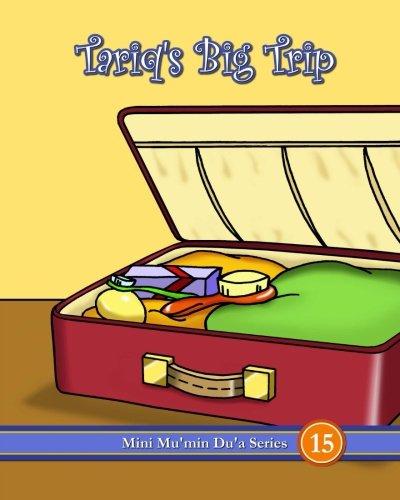 Tariq's Big Trip