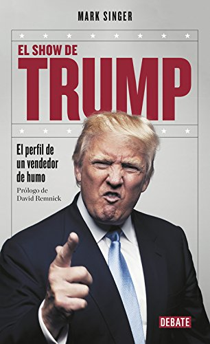 Download DPO. EL SHOW DE TRUMP. EL PERFIL DE UN VENDEDOR DE HUMO ebook
