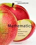 Mathematics for Elementary School Teachers, Bassarear, Tom, 061876836X