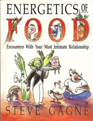 Energetics of Food Encounters With Your (Energetics Of Food compare prices)