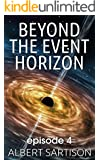 Beyond the Event Horizon Episode Four