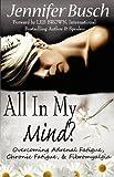 All in My Mind, Jennifer Busch, 193460626X