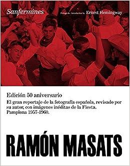 Ramon Masats: Sanfermines (LIBROS DE AUTOR): Amazon.es: Masats ...