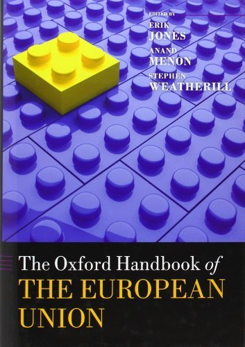 The Oxford Handbook of the European Union (Oxford Handbooks) Hardcover - October 25, 2012 (The Oxford Handbook Of The European Union)