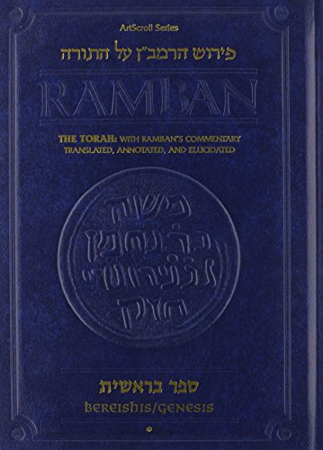 Ramban - Bereishis Vol. 1: The Torah with Ramban's commentary translated, annotated, and Elucidated