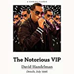 The Notorious VIP: All-Area Access with Sean