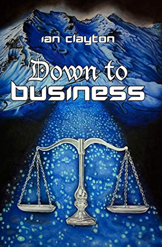 Down To Business Kindle Edition By Ian Clayton Religion