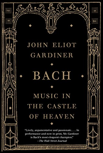 Bach: Music in the Castle of Heaven ()