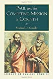 Paul and the Competing Mission in Corinth, Michael Goulder, 1565633792
