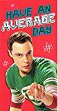 The big bang theory have an average day birthday card