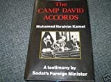 The Camp David Accords : A Testimony, Kamel, Mohammed I., 0710301502