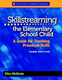 img - for Skillstreaming the Elementary School Child: A Guide for Teaching Prosocial Skills, 3rd Edition (with CD) book / textbook / text book