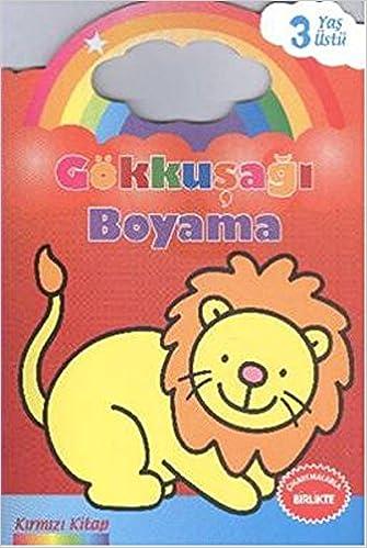 Gokkusagi Boyama Kirmizi Kitap 3 Yas Ustu Kolektif 9786051007748