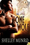 Lone Wolf, Shelley Munro, 1609286170