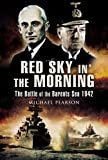 Red Sky in the Morning: The Battle of the Barents Sea 1942: The Battle of the Barants Sea 1942