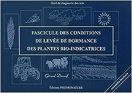 Book's Cover of Fascicule des conditions de levée de dormance des plantes bio-indicatrices (Français) Broché – 1 avril 2015