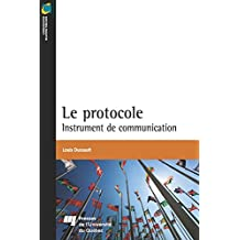 Le protocole: Instrument de communication
