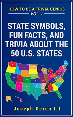 How To Be A Trivia Genius Vol 1 State Symbols Fun Facts And