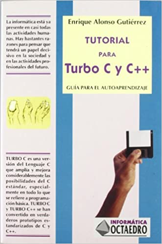 Tutorial Para Turbo C y C++ (Spanish Edition) (Spanish) Paperback – March, 1999