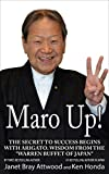 maro up the secret to success begins with arigato wisdom from the warren buffet of japan