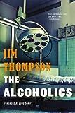 The Alcoholics, Jim Thompson, 0316403954