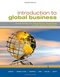Introduction to Global Business : Understanding the International Environment and Global Business Functions, Gaspar, Julian and Arreola-Risa, Antonio, 0547152124