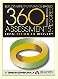 Building Performance-Based 360 Degree Assessments, Lawrence Cipolla, 1592982727