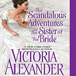 The Scandalous Adventures of the Sister of the Bride Audiobook
