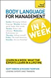 Body Language for Management In a Week A Teach Yourself Guide
