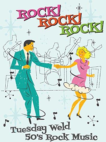Rock! Rock! Rock! Tuesday Weld 50's Rock