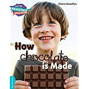 How Chocolate is Made Turquoise Band (Cambridge Reading Adventures)