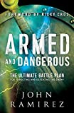 Armed and Dangerous: The Ultimate Battle Plan for