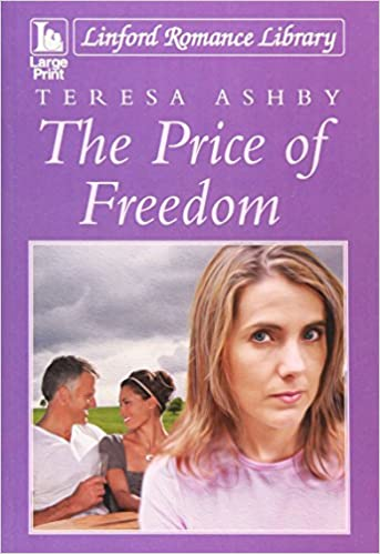 The Price Of Freedom (Linford Romance Library)