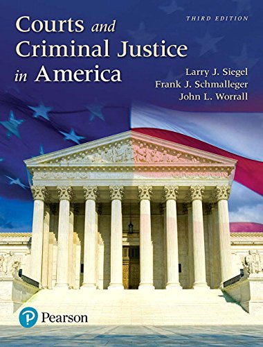 Courts and Criminal Justice in America, Student Value Edition (3rd Edition)