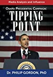 Obama Presidential Campaign: Tipping Point, Philip Gordon, 1481129988