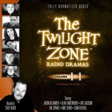 The Twilight Zone Radio Dramas, Volume 11 Radio/TV Program by Rod Serling, Charles Beaumont, John Furia, Jr. Narrated by  full cast