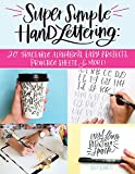 Super Simple Hand Lettering: 20 Traceable Alphabets, Easy Projects, Practice Sheets & More! (Design Originals) Includes Technique Guides, Skill-Building Exercises, Art Prints, & Vellum Tracing Paper