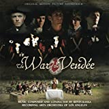 The War of the Vendée (Original Motion Picture Soundtrack)
