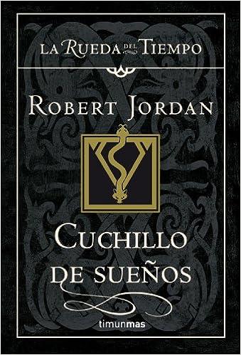 Cuchillo de sueños (Fantasía Épica): Amazon.es: Robert ...