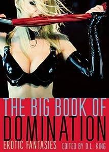 The Big Book of Domination: Erotic Fantasies