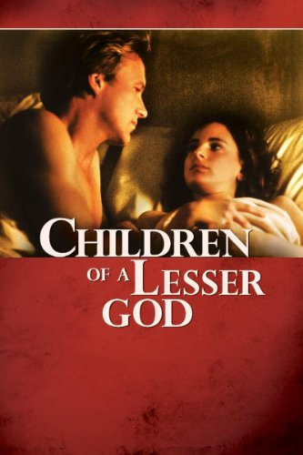 Children of a Lesser God (1986) (Movie)