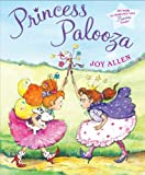 Princess Palooza, Joy Allen, 0399254552