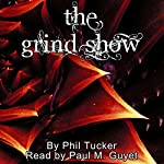 The Grind Show | Phil Tucker