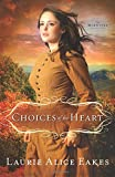 Choices of the Heart: A Novel (The Midwives)