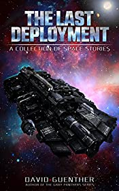 The Last Deployment A Collection of Space Stories