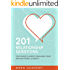 201 Relationship Questions: The Couple's Guide to Building Trust and Emotional Intimacy