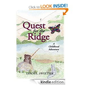 Quest for the Ridge: A Childhood Adventure Errol L. Sweetser